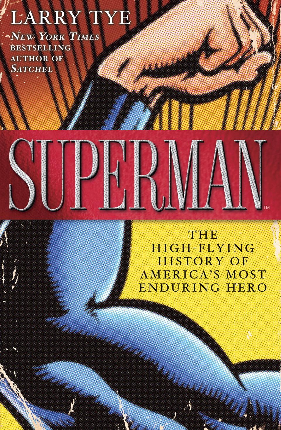 Larry Tye, Superman